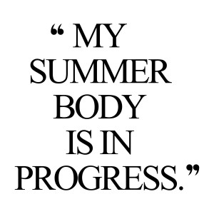 summer-body-workout-motivation-quote_closertofashion blog Adriana Vieriu